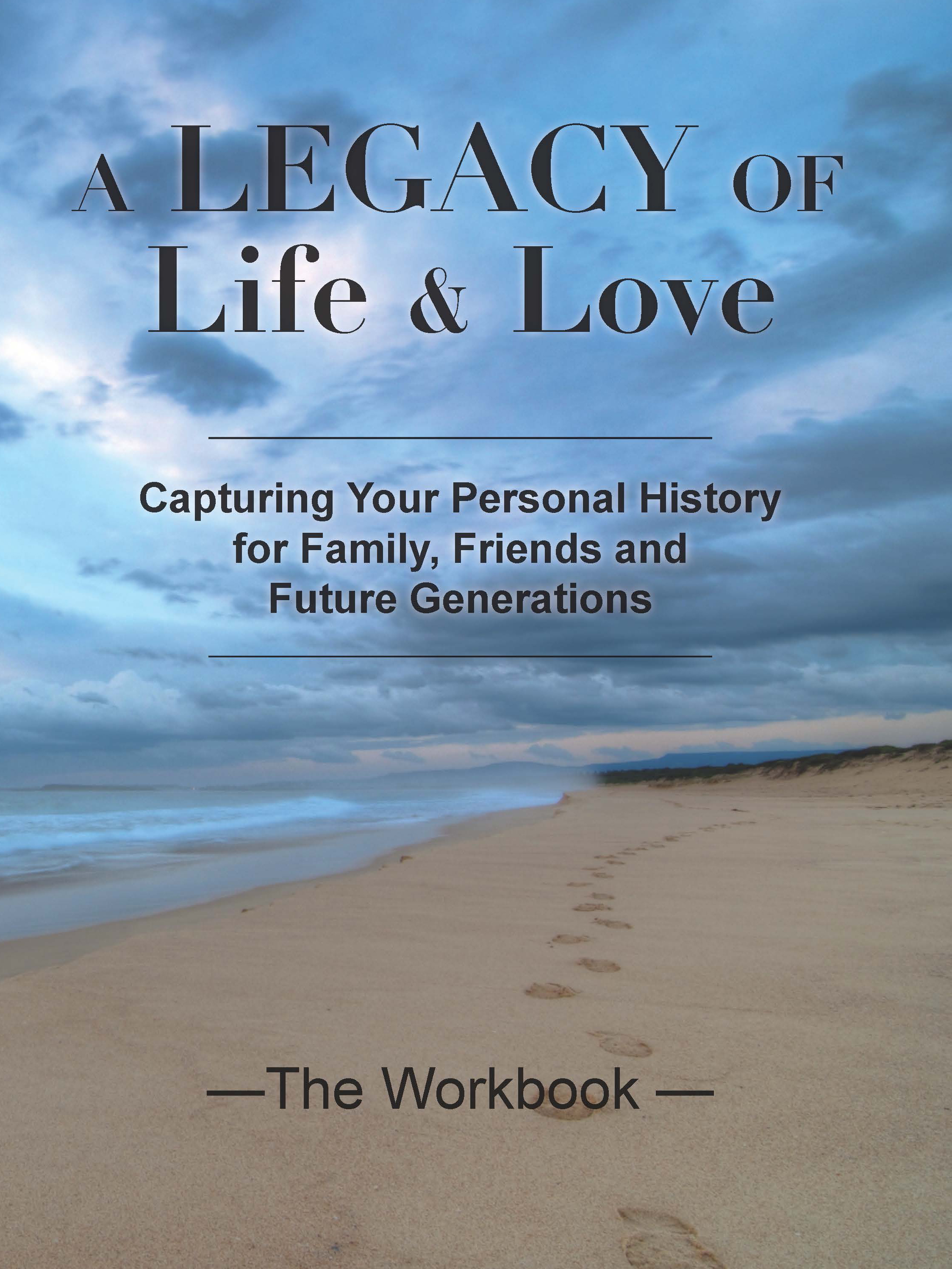 A Legacy of Life and Love Workbook