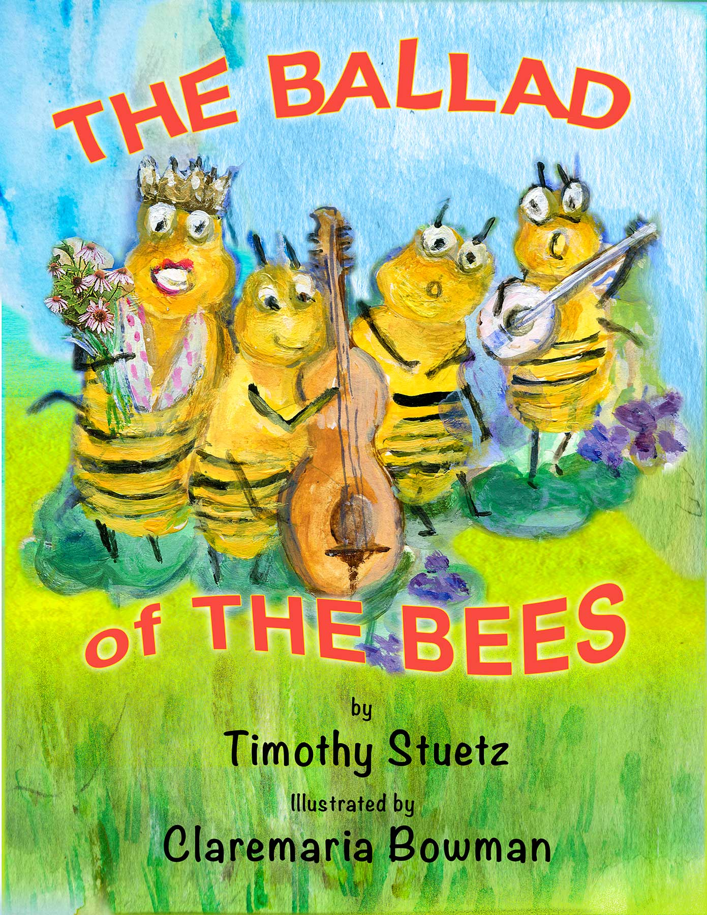 The Ballad of The Bees Fully Illustrated Storybook