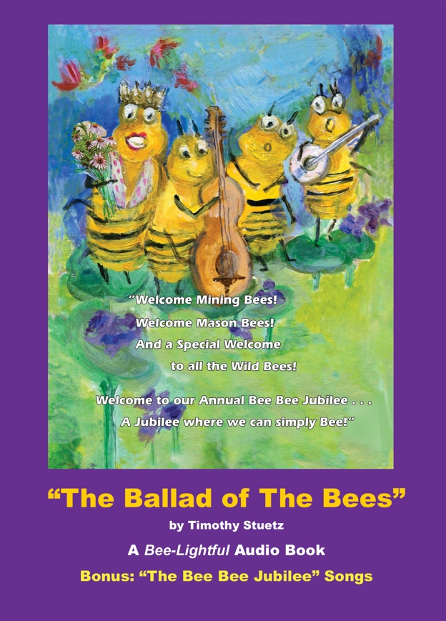 The Ballad of The Bees Audio Book with Bee Bee Jubilee Songs