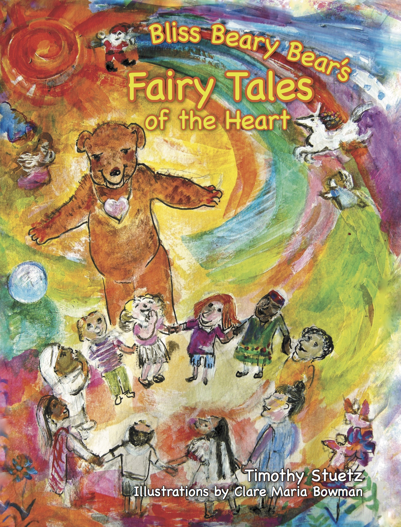Bliss Beary Bear's Fairy Tales of the Heart-Volume 1