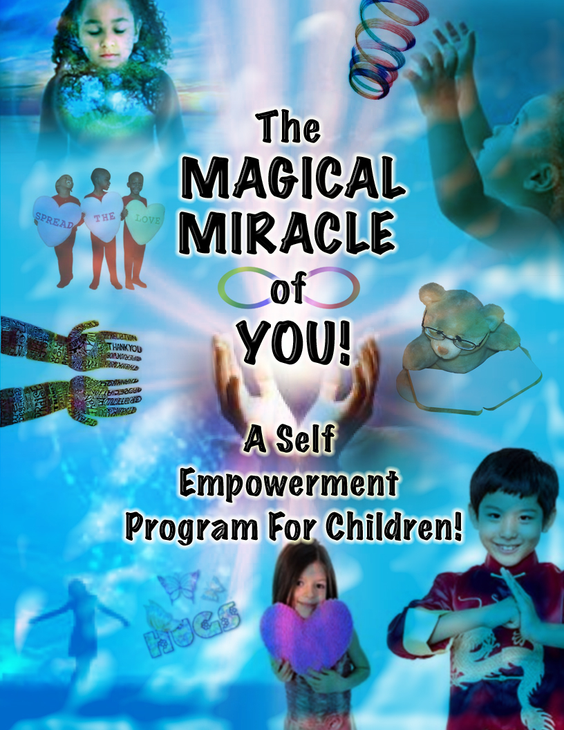 The Magical Miracle of You Self Empowerment Program