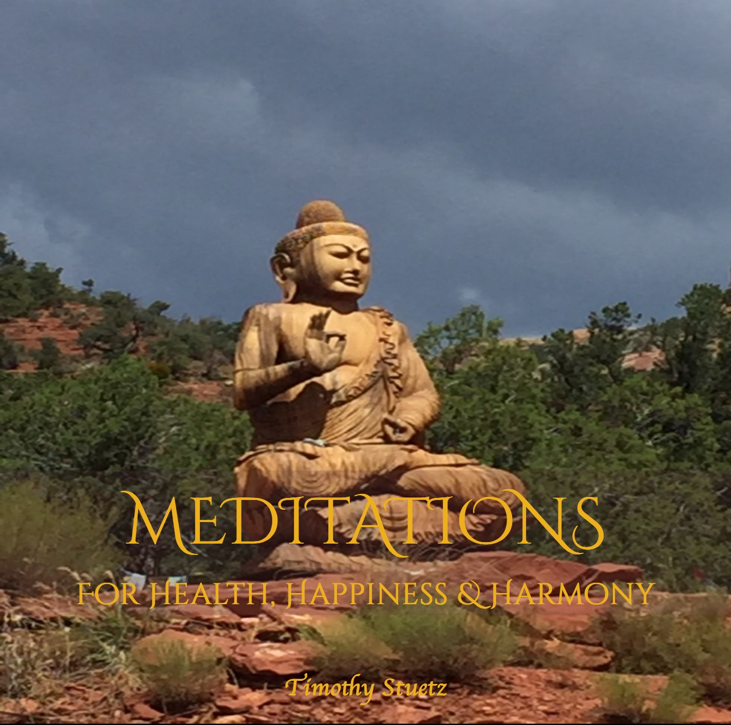 Meditations for Health, Happiness & Harmony